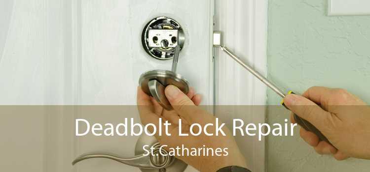 Deadbolt Lock Repair St.Catharines