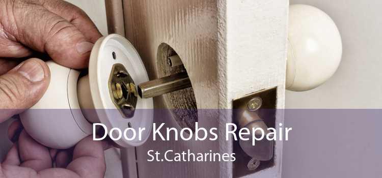 Door Knobs Repair St.Catharines