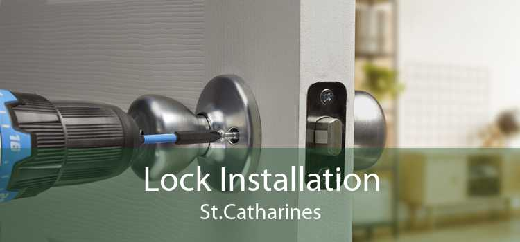 Lock Installation St.Catharines